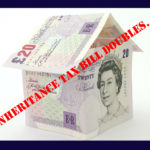 Inheritance Tax bills double. Time to take action?