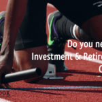 Do you need an Investment and Retirement Coach?