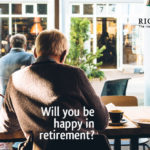 Will you be happy in retirement? Check out this new research