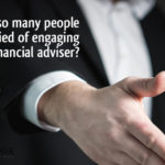 Why are so many people still terrified of engaging with a financial adviser?