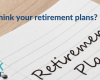 Are you ready to rethink your retirement plans?