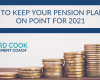 6 Tips to keep your pension planning on point for 2021