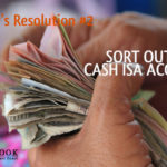 Financial New Year's Resolution #2 – sort out those cash ISA accounts