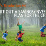 Financial New Year's Resolution #4 – sort out a savings/investment plan for the children
