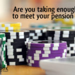 Are you taking enough risks to meet your pension goals?