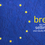 Brexit: are you thinking of selling your equity funds/shares?
